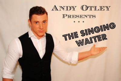 Andy the Singing Waiter
