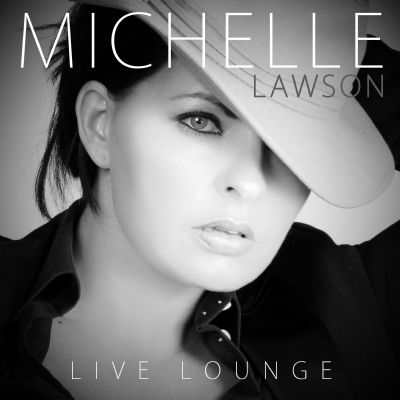 Michelle Lawson - Live Lounge
